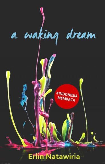A Waking Dream