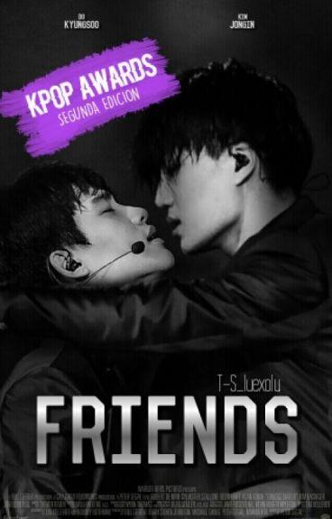 Friends (KaiSoo) #KpopHallyuAwards