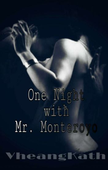 ONE NIGHT WITH MR.MONTEROYO