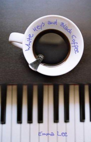 White Keys and Black Coffee