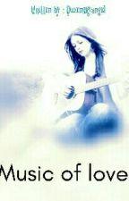 Music Of Love   by Queenskyangel