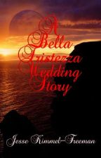 A Bella Tristezza Wedding Story by Jesse_KimmelFreeman