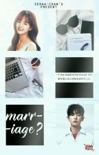 Marriage?; ChanBaek GS  by seraa-chan