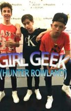 GIRL GEEK (Hunter Rowland) by GeraldinAntolinC