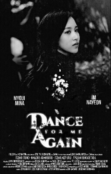 Dance for me again