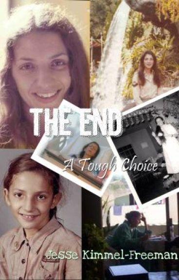 The End: A Tough Choice by Jesse_KimmelFreeman