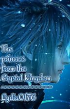 The princess from the Crystal Kingdom (Noctis x Reader) by Lydia0176