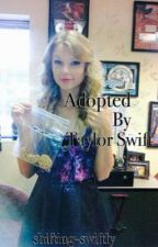 Adopted By Taylor Swift by shifting-swiftly
