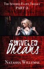 Swiveled Dreams by Tash91