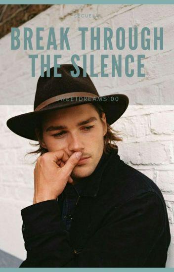 Break Through The Silence. #FV2 |Cancelada|