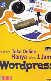 Membuat Toko Online Hanya Dalam 1 Jam Dengan WordPress by TokoBukuOnline