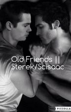 Old friends || Sterek by multi_fandoms_123