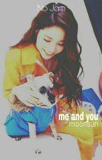 me and you   moonsun ( moonbyul x yongsun )  by jiminojams_
