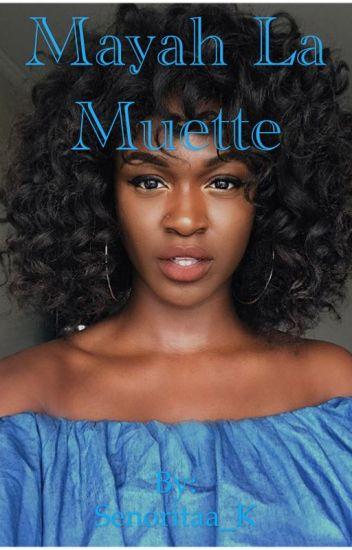 [II]« Mayah La Muette »