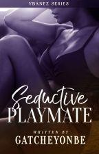 Seductive Playmate by GatcheYonbe