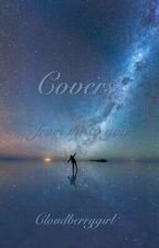 Covers  *open* by Cloudberrygirl