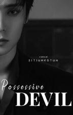 POSSESSIVE DEVIL  by SitiUmrotun