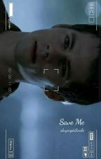 Save Me ↠ Stiles Stilinski {Book Five} || #Wattys2017 by wolfhardsstyles