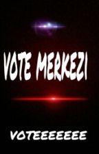 Vote Merkezi  by voteeeeee111