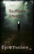 ▪ Zodiaco Creepy ▪ by yechuu_