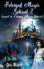 Felesyaf Magic School 2 by Drinatri