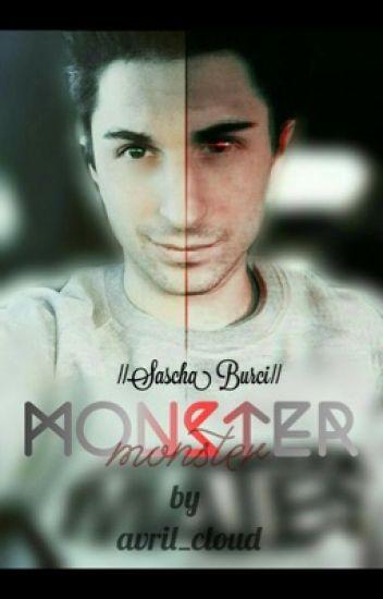 Monster  || Sascha Burci ||