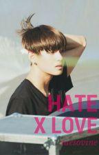 HATE TO LOVE  [FF BTS KIM TAEHYUNG] by alifayasmine