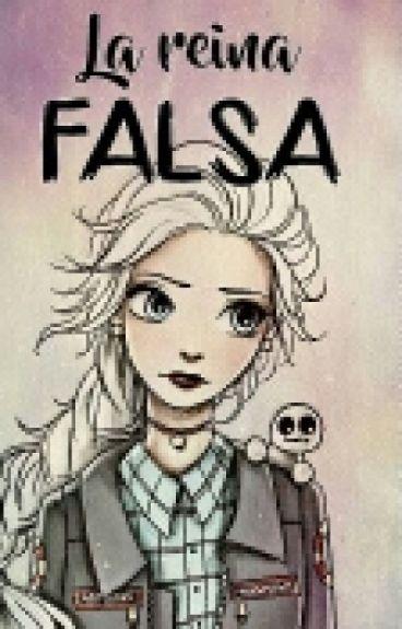 La Reina Falsa