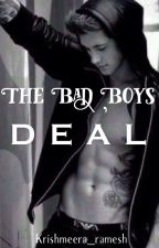 The bad boys deal (on hold) by krishmeera_Ramesh