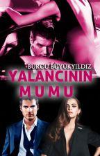 YALANCININ MUMU (SONSUZA KADAR SERİSİ #2) (BUĞRA VE BİNNUR) by burcununhikayeleri