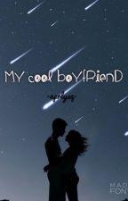 My Cool Boyfriend by aprlysq