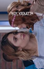 Soy Violetta || ViolettaxSoyLuna by Papayowa