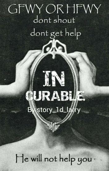 INCURABLE (L.S)