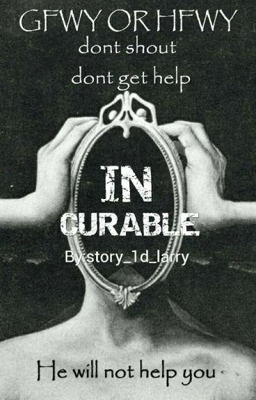 Incurable(L.S)