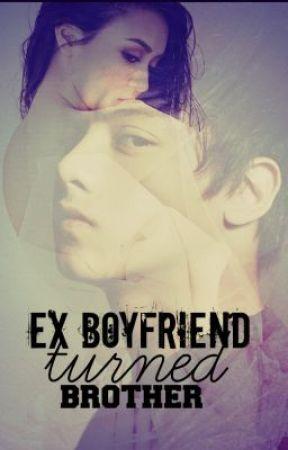 Ex boyfriend Turned Brother. [FINISHED] by frustatedsinger