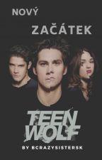 Teen Wolf- Nový začátek  by BCrazySistersK