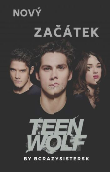Teen Wolf- Nový začátek