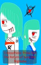 CreepyPasta: Proxy Girl-(The Return of Suna the Nightalia) by CjHuffman4