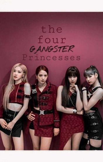 The Four Gangster Princesses