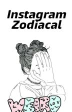 Instagram Zodiacal. by lenehanftstyles