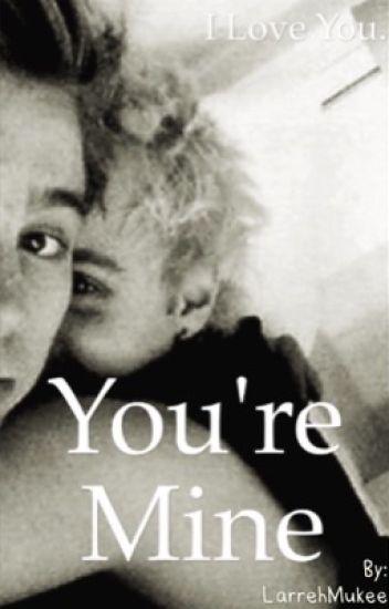 You're Mine.  |Muke ff| {DUTCH}