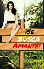¡Se Busca Amante! by TeyOnFire