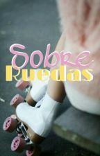 Sobre Ruedas | Soy Luna  by MariiFerLG