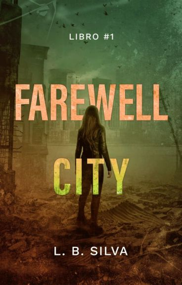 Farewell City [Terminada] by LBSilva