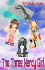 The Three Nerdy Girl by lynlyn_kpop