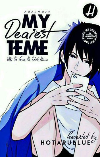 My Dearest Teme!