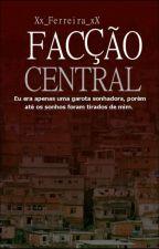 Facção Central by Xx_Ferreira_xX