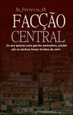Facção Central by Xx_Ferreira_xX