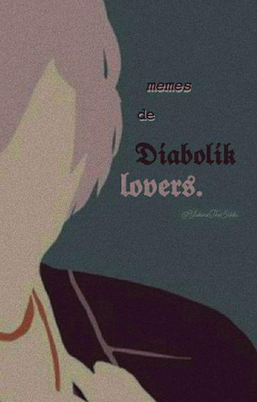 Memes De Diabolik Lovers