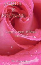 ACQUA E FULMINE by Rosmetha